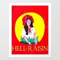 Art Prints featuring HELL RAISIN by psgsummers