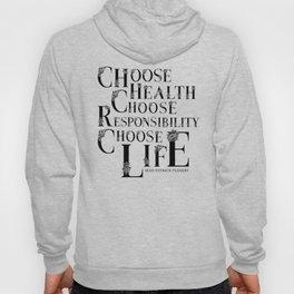 Choose Life! Hoody