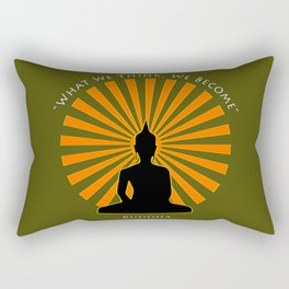 What we think, we become - Buddha Rectangular Pillow
