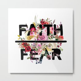 Christian Quote - Faith Over Fear - Cute Floral Watercolor Typography Metal Print