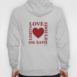 Love Should Have No Limits Hoody