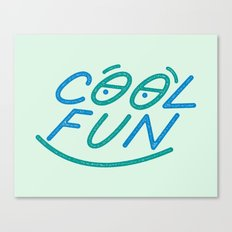 COOL FUN Canvas Print