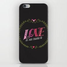 Love is All There is iPhone & iPod Skin