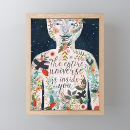 The entire universe is inside you Framed Mini Art Print