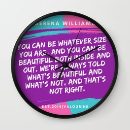Serena Williams Quote | You can be whatever size you are Wall Clock