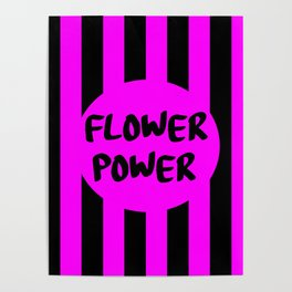 flower power feminist saying Poster