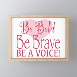 Be Bold! Framed Mini Art Print