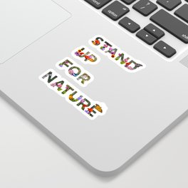 Stand Up For Nature Sticker