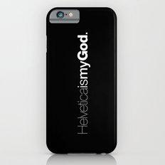 HelveticaismyGod #02 iPhone 6s Slim Case