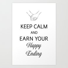 Earn Your Happy Ending [Black] Art Print