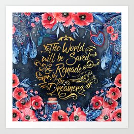 Saved by the Dreamers Art Print