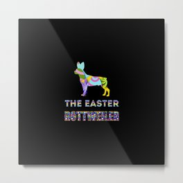 Rottweiler gifts | Easter gifts | Easter decorations | Easter Bunny | Spring decor Metal Print