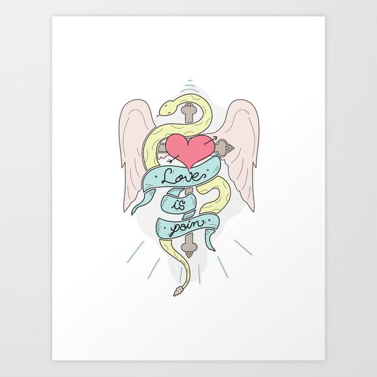 Love is pain Art Print