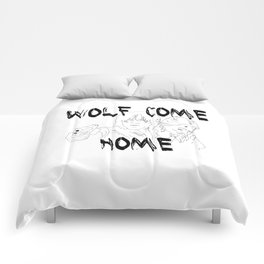 Wolves Come Home Comforters
