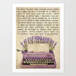 Writer Writer  Write About The Silence Art Print