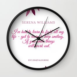 Serena Williams Quote | If you smile things will work out Wall Clock