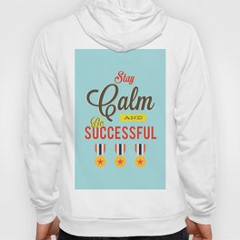 Lab No. 4 - Stay Calm and Be Successful Motivational Quotes Poster Hoody