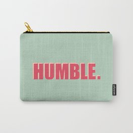 HUMBLE Carry-All Pouch
