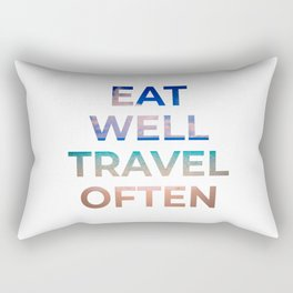 Eat well, travel often Rectangular Pillow