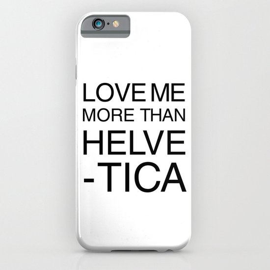 More than Helvetica iPhone & iPod Case