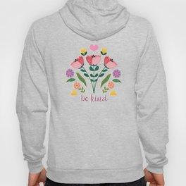 Be Kind Folk Art Bouquet Hoody