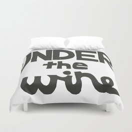 UNDER the WIRE Duvet Cover