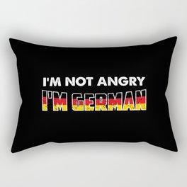 I'm Not Angry. I'm German. Rectangular Pillow