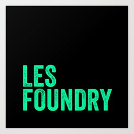LES Foundry (3) Art Print