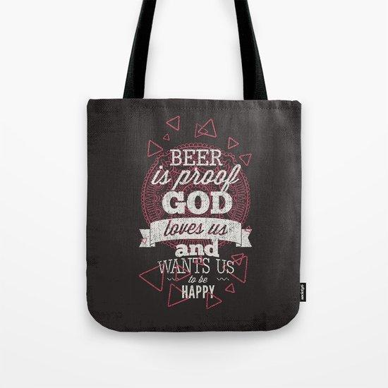 Beer is proof- Typography Tote Bag