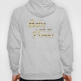Labyrinth Babe With The Power (black bg) Hoody