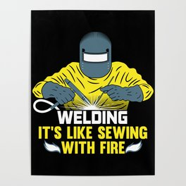 Welding: It's like Sewing with Fire Poster
