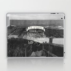 Be strong and courageous! Laptop & iPad Skin