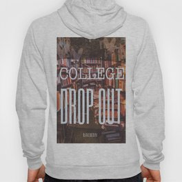 College Drop Out Hoody