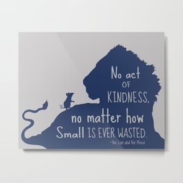 Lion and the Mouse - No Act of Kindness is ever Wasted Metal Print
