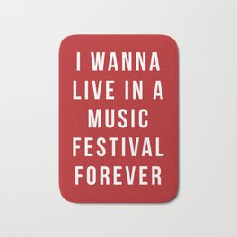 Live Music Festival Quote Bath Mat