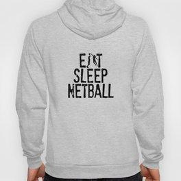 Eat Sleep Netball Hoody
