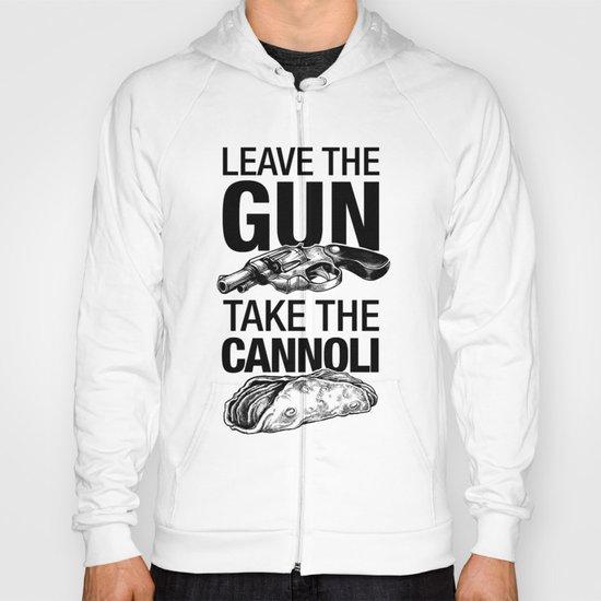 Leave the Gun Take the Cannoli Hoody