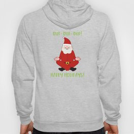 Happy Holidays Santa Claus Yoga For Christmas Hoody