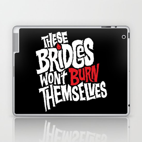 Burning Bridges Laptop & iPad Skin
