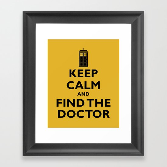 Keep Calm And Find The Doctor Framed Art Print