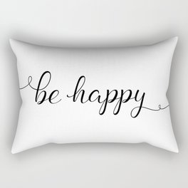 Be Happy Script Quote Rectangular Pillow