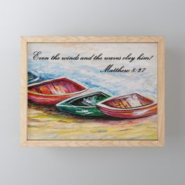 Even the Winds and Waves Framed Mini Art Print