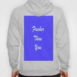 Fresher Thank You : Periwinkle Hoody