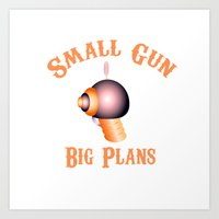 Small Gun Big Plans (Western Version) Art Print