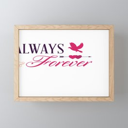 Always and Forever Valentines Day Framed Mini Art Print