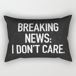 News: I Don't Care Rectangular Pillow