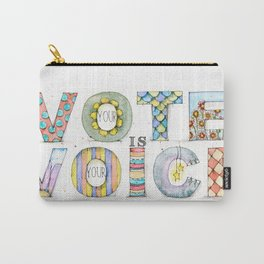 Your Vote is Your Voice Carry-All Pouch