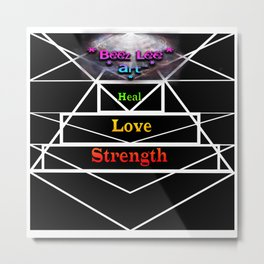 """Tri Strength Love Heal : Beez Lee Art"" Metal Print"