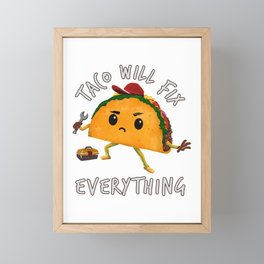 Taco Will Fix Everything - Funny Foodie Mechanic Framed Mini Art Print
