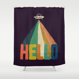 Hello I come in peace Shower Curtain